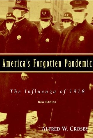 America's Forgotten Pandemic The Influenza of 1918 2nd 2003 (Revised) edition cover