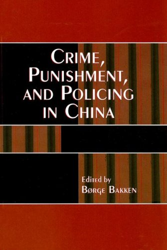 Crime, Punishment, and Policing in China  N/A 9780742535756 Front Cover