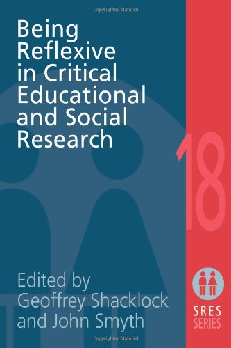 Being Reflexive in Critical Educational and Social Research   2004 9780750707756 Front Cover