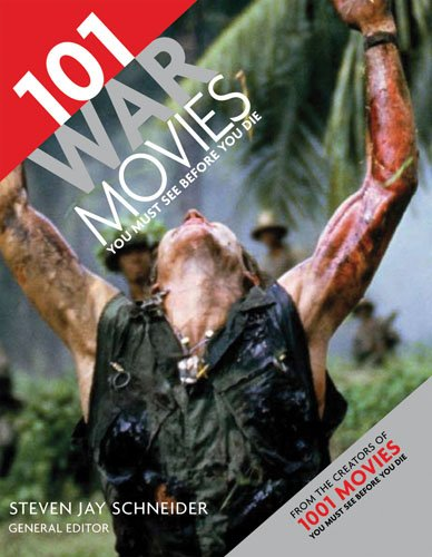 101 War Movies You Must See Before You Die  N/A edition cover