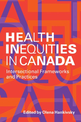 Health Inequities in Canada Intersectional Frameworks and Practices  2011 edition cover