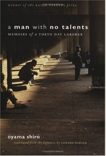 Man with No Talents Memoirs of a Tokyo Day Laborer  2005 edition cover