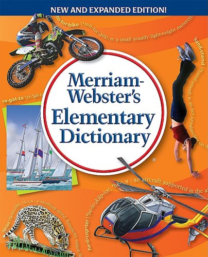 Merriam-Webster's Elementary Dictionary   2009 9780877796756 Front Cover