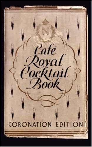 Cafe Royal Cocktail Book   2008 edition cover