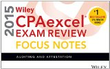 Wiley CPAexcel Exam Review 2015 Focus Notes Auditing and Attestation 10th 2014 9781118917756 Front Cover