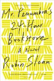 Mr. Penumbra's 24-Hour Bookstore  N/A edition cover