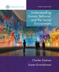 Empowerment Series: Understanding Human Behavior and the Social Environment  10th 2016 9781305663756 Front Cover