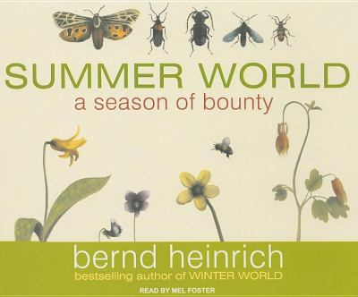 Summer World: A Season of Bounty  2009 9781400111756 Front Cover