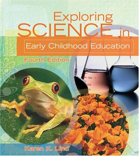 Exploring Science in Early Childhood Education  4th 2005 (Revised) 9781401862756 Front Cover