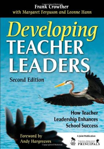 Developing Teacher Leaders How Teacher Leadership Enhances School Success 2nd 2009 edition cover