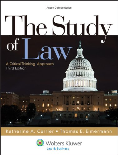 Study of Law A Critical Thinking Approach 3rd 2013 (Revised) edition cover