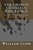 Cross in Christian Experience Introduction and Annotations by Carroll F. Burcham N/A 9781494312756 Front Cover