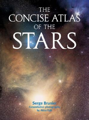 Concise Atlas of the Stars   2005 9781554070756 Front Cover