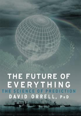 Future of Everything The Science of Prediction N/A 9781560259756 Front Cover