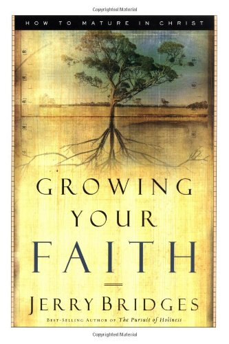 Growing Your Faith How to Mature in Christ  2004 edition cover
