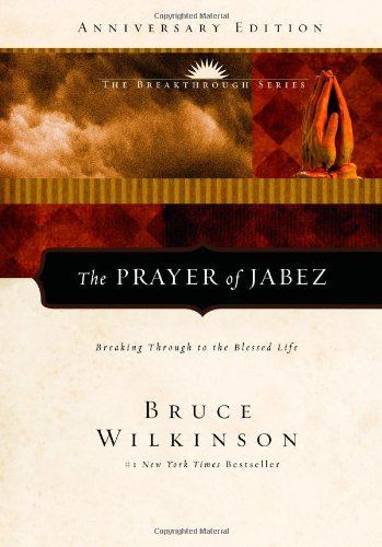 Prayer of Jabez Breaking Through to the Blessed Life 5th 2000 (Anniversary) edition cover