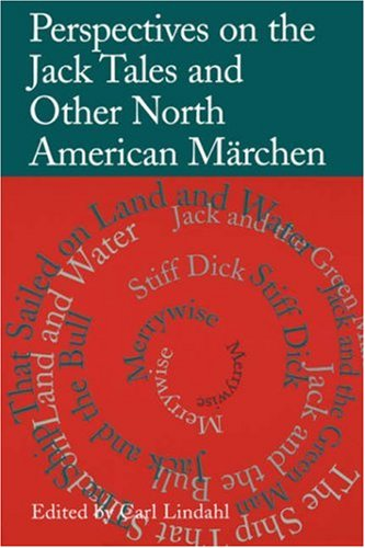Perspectives on the Jack Tales and Other North American M�rchen   2001 edition cover