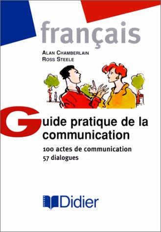 Guide Pratique de la Communication 1st edition cover