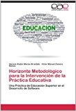 Horizonte Metodologico Para La Intervencion de La Practica Educativa  0 edition cover