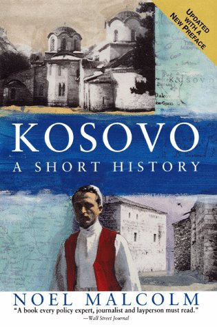 Kosovo A Short History  1999 9780060977757 Front Cover