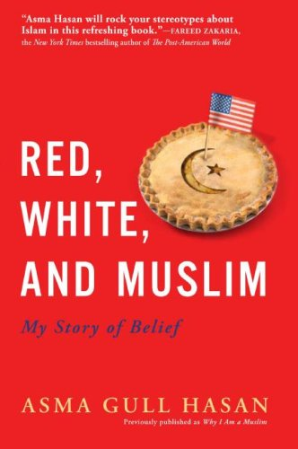 Red, White, and Muslim My Story of Belief N/A edition cover