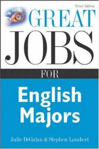Great Jobs for English Majors  3rd 2006 (Revised) edition cover