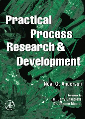 Practical Process Research and Development   2000 9780120594757 Front Cover