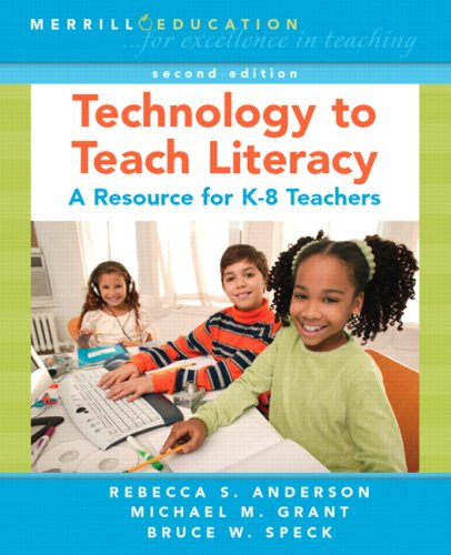 Technology to Teach Literacy A Resource for K-8 Teachers 2nd 2008 edition cover