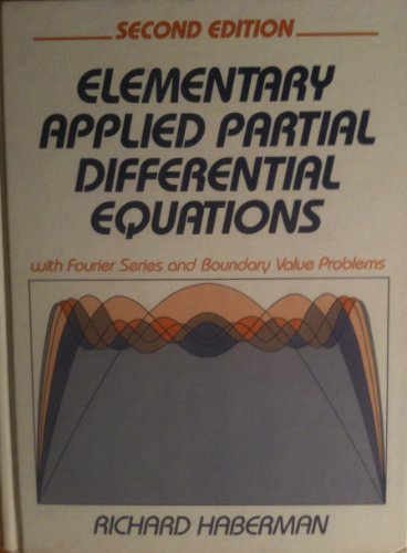 Elementary Applied Partial Differential Equations  2nd 1987 9780132528757 Front Cover