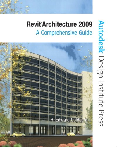 Revit Architecture 2009 A Comprehensive Guide  2009 edition cover