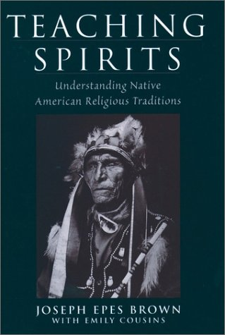 Teaching Spirits Understanding Native American Religious Traditions  2001 9780195138757 Front Cover