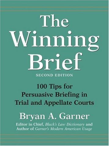 Winning Brief 100 Tips for Persuasive Briefing in Trial and Appellate Courts 2nd 2004 (Revised) edition cover