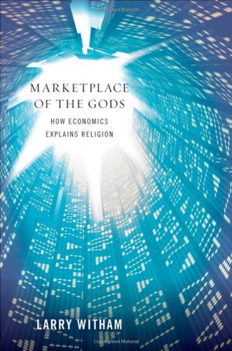 Marketplace of the Gods How Economics Explains Religion  2010 edition cover