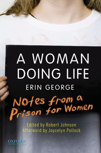 Woman Doing Life Notes from a Prison for Women  2010 edition cover