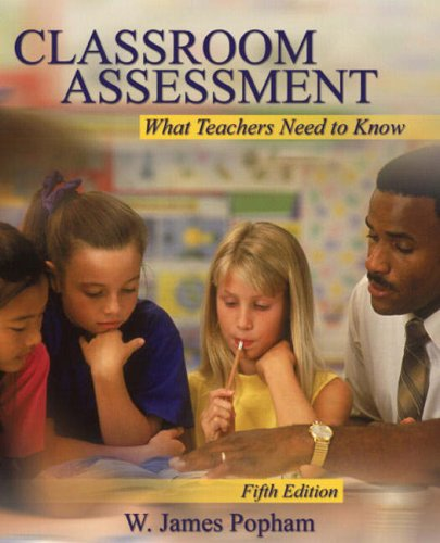 Classroom Assessment What Teachers Need to Know 5th 2008 edition cover