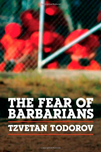 Fear of Barbarians Beyond the Clash of Civilizations  2010 edition cover
