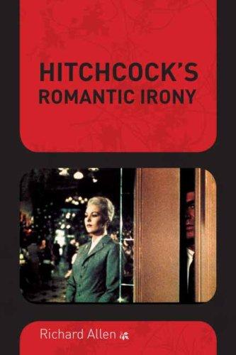 Hitchcock's Romantic Irony   2007 edition cover