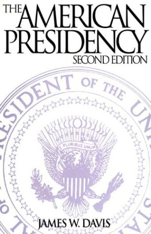 American Presidency  2nd 1995 9780275948757 Front Cover