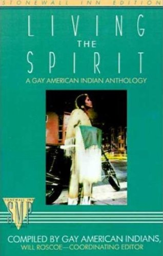 Living the Spirit A Gay American Indian Anthology N/A 9780312034757 Front Cover