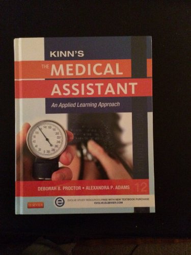 Kinn's the Medical Assistant with ICD-10 Supplement An Applied Learning Approach 12th edition cover