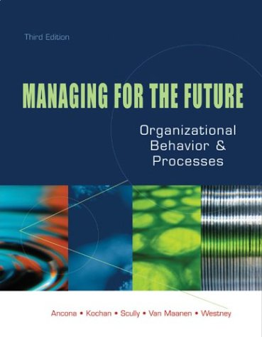 Managing for the Future Organizational Behavior and Processes 3rd 2005 (Revised) edition cover