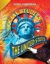 Scott Foresman Social Studies: The United States 1st 2008 9780328239757 Front Cover