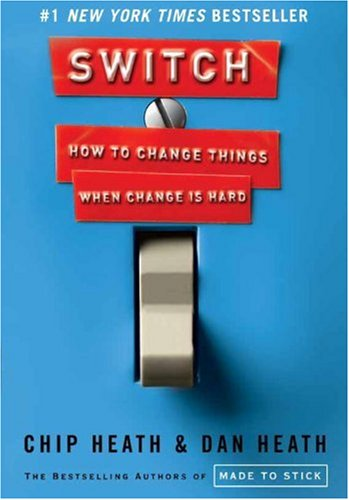 Switch How to Change Things When Change Is Hard  2010 9780385528757 Front Cover