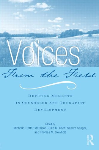 Voices from the Field Defining Moments in Counselor and Therapist Development  2010 edition cover
