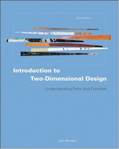 Introduction to Two-Dimensional Design Understanding Form and Function 2nd 2008 edition cover