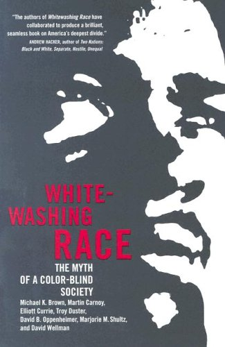 Whitewashing Race The Myth of a Color-Blind Society  2005 edition cover
