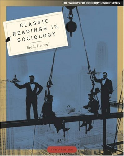 Classic Readings in Sociology  3rd 2004 9780534609757 Front Cover
