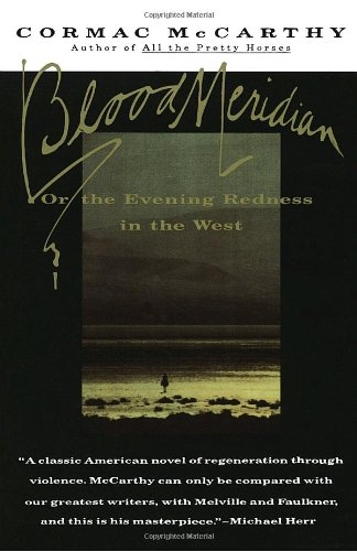 Blood Meridian Or the Evening Redness in the West  1985 edition cover