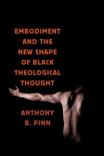 Embodiment and the New Shape of Black Theological Thought   2010 edition cover