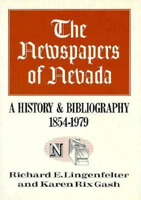 Newspapers of Nevada A History and Bibliography, 1854-1979 N/A 9780874170757 Front Cover